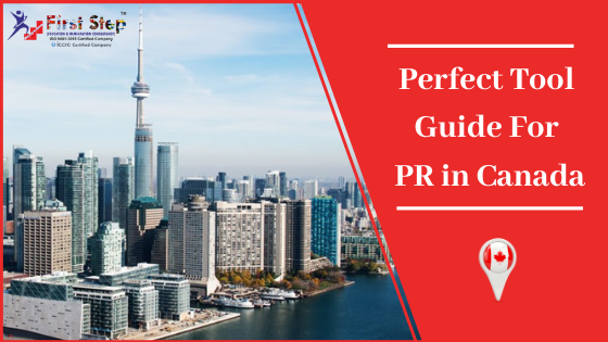 Perfect Tool Guide For PR in Canada