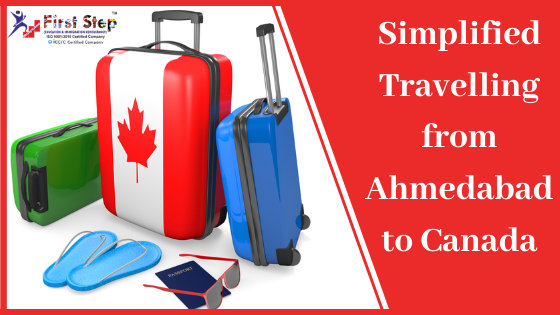 Simplified Travelling from Ahmedabad to Canada