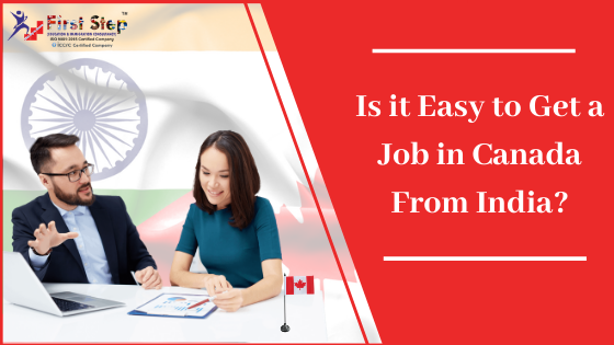 Is it Easy to Get a Job in Canada from India?