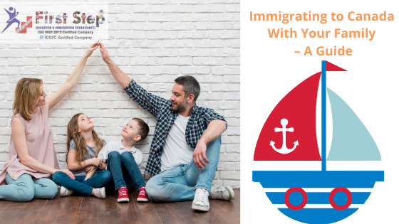 Immigrating to Canada With Your Family – A Guide