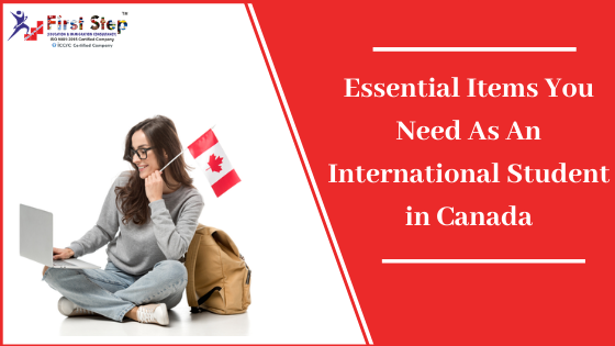 Essential Items You Need As An International Student in Canada
