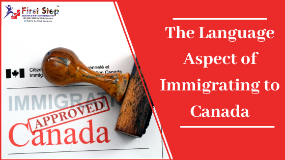 The Language Aspect of Immigrating to Canada