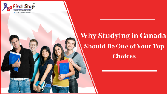 Why Studying in Canada Should Be One of Your Top Choices