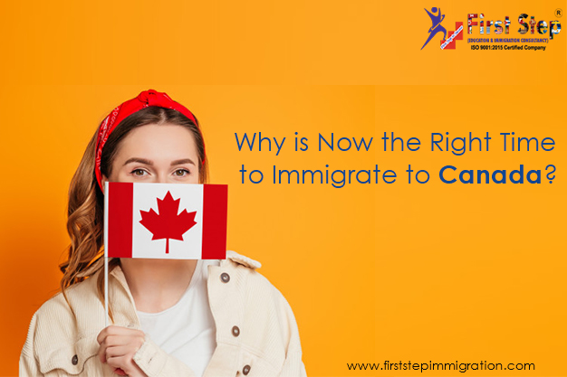 Why is Now the Right Time to Immigrate to Canada?