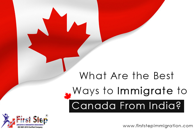 What Are the Best Ways to Immigrate to Canada From India?