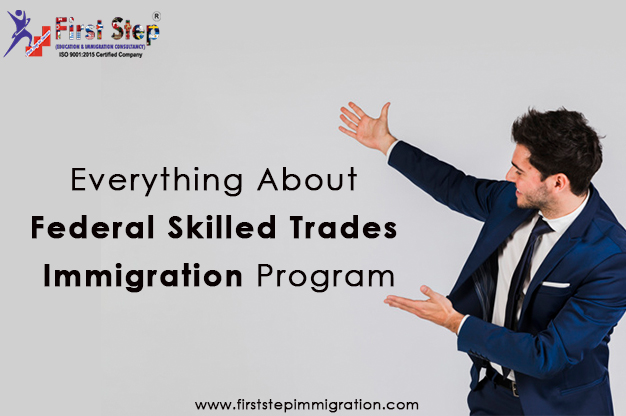 Everything About Federal Skilled Trades Immigration Program